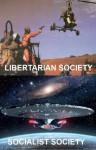 Libertarian Society/Socialist Society